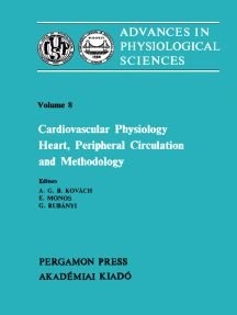 Cardiovascular Physiology: Heart, Peripheral Circulation and Methodology: Proceedings of the 28th International Congress of Physiological Sciences, Budapest, 1980