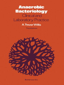Anaerobic Bacteriology: Clinical and Laboratory Practice