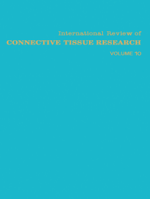 International Review of Connective Tissue Research: Volume 10