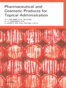Pharmaceutical and Cosmetic Products for Topical Administration: Pharmaceutical Monographs