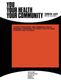 You . . . Your Health . . . Your Community: A Guide to Personal and Communal Health Problems Throughout the World, for VIth Form Students and Teachers