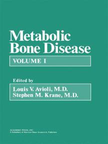 Metabolic Bone Disease: Volume 1