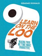 Learn on the Loo