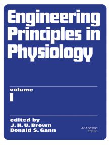 Engineering Principles in Physiology: Volume 1