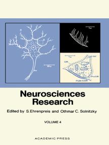 Neurosciences Research: Volume 4