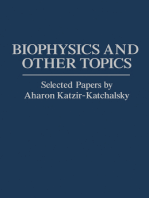Biophysics and Other Topics