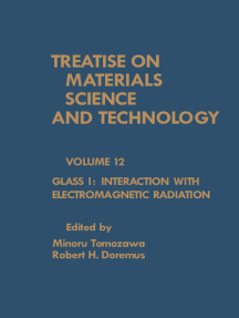 Glass I: Interaction with Electromagnetic Radiation: Treatise on Materials Science and Technology, Vol. 12