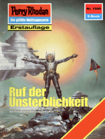 """Perry Rhodan 1500: Ruf der Unsterblichkeit: Perry Rhodan-Zyklus """"Die Linguiden"""""""
