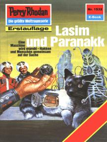 "Perry Rhodan 1532: Lasim und Paranakk: Perry Rhodan-Zyklus ""Die Linguiden"""