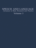Speech and Language: Advances in Basic Research and Practice