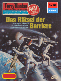 """Perry Rhodan 955: Das Rätsel der Barriere: Perry Rhodan-Zyklus """"Die kosmischen Burgen"""""""
