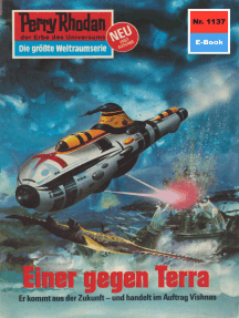 """Perry Rhodan 1137: Einer gegen Terra: Perry Rhodan-Zyklus """"Die endlose Armada"""""""