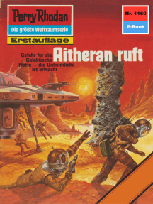 "Perry Rhodan 1160: Aitheran ruft: Perry Rhodan-Zyklus ""Die endlose Armada"""