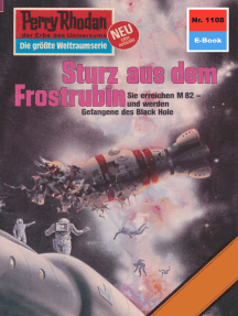 "Perry Rhodan 1108: Sturz aus dem Frostrubin: Perry Rhodan-Zyklus ""Die endlose Armada"""