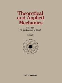Theoretical and Applied Mechanics: Proceedings of the XVIth International Congress of Theoretical and Applied Mechanics Held in Lyngby, Denmark, 19-25 August, 1984