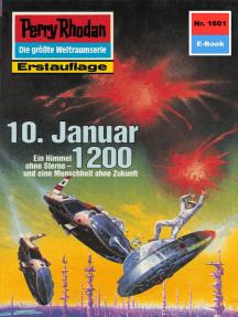 "Perry Rhodan 1601: 10. Januar 1200: Perry Rhodan-Zyklus ""Die Ennox"""