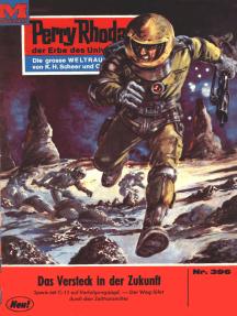 """Perry Rhodan 396: Das Versteck in der Zukunft: Perry Rhodan-Zyklus """"M 87"""""""