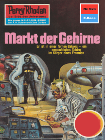 """Perry Rhodan 623: Markt der Gehirne: Perry Rhodan-Zyklus """"Das kosmische Schachspiel"""""""