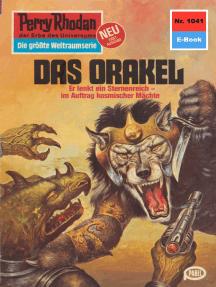 "Perry Rhodan 1041: Das Orakel: Perry Rhodan-Zyklus ""Die kosmische Hanse"""