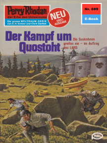 "Perry Rhodan 889: Der Kampf um Quostoht: Perry Rhodan-Zyklus ""Pan-Thau-Ra"""