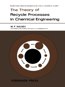 The Theory of Recycle Processes in Chemical Engineering: International Series of Monographs on Chemical Engineering, Vol. 3