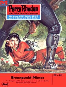 "Perry Rhodan 411: Brennpunkt Mimas: Perry Rhodan-Zyklus ""Die Cappins"""
