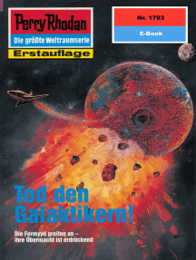 """Perry Rhodan 1793: Tod den Galaktikern!: Perry Rhodan-Zyklus """"Die Hamamesch"""""""