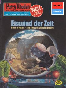 """Perry Rhodan 862: Eiswind der Zeit: Perry Rhodan-Zyklus """"Bardioc"""""""