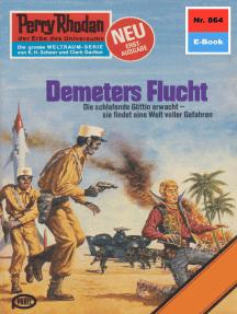 """Perry Rhodan 864: Demeters Flucht: Perry Rhodan-Zyklus """"Bardioc"""""""
