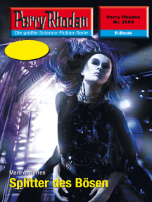 """Perry Rhodan 2559: Splitter des Bösen: Perry Rhodan-Zyklus """"Stardust"""""""
