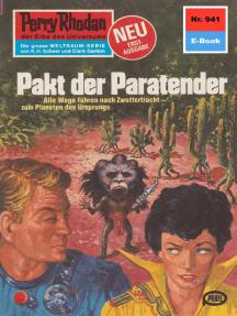 """Perry Rhodan 941: Pakt der Paratender: Perry Rhodan-Zyklus """"Die kosmischen Burgen"""""""