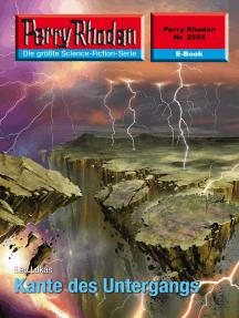 """Perry Rhodan 2555: Kante des Untergangs: Perry Rhodan-Zyklus """"Stardust"""""""