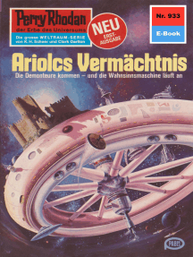 "Perry Rhodan 933: Ariolcs Vermächtnis: Perry Rhodan-Zyklus ""Die kosmischen Burgen"""