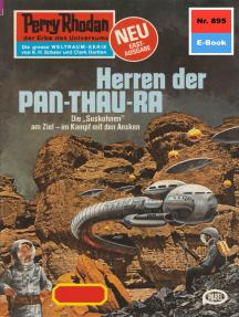 "Perry Rhodan 895: Herren der Pan-Thau-Ra: Perry Rhodan-Zyklus ""Pan-Thau-Ra"""