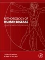 Pathobiology of Human Disease: A Dynamic Encyclopedia of Disease Mechanisms