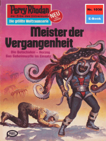 "Perry Rhodan 1030: Meister der Vergangenheit: Perry Rhodan-Zyklus ""Die kosmische Hanse"""