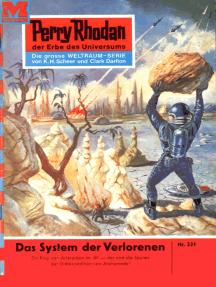 """Perry Rhodan 231: Das System der Verlorenen: Perry Rhodan-Zyklus """"Die Meister der Insel"""""""