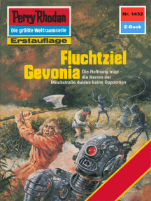 "Perry Rhodan 1432: Fluchtziel Gevonia: Perry Rhodan-Zyklus ""Die Cantaro"""