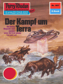 "Perry Rhodan 807: Der Kampf um Terra: Perry Rhodan-Zyklus ""Bardioc"""