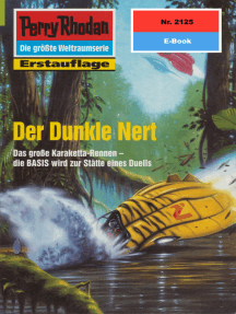 """Perry Rhodan 2125: Der Dunkle Nert: Perry Rhodan-Zyklus """"Das Reich Tradom"""""""