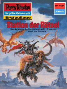 "Perry Rhodan 1434: Station der Rätsel: Perry Rhodan-Zyklus ""Die Cantaro"""