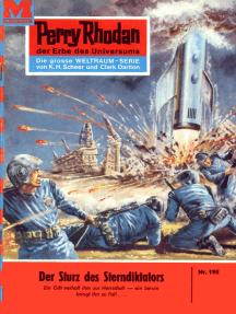 """Perry Rhodan 195: Der Sturz des Sterndiktators: Perry Rhodan-Zyklus """"Das Zweite Imperium"""""""