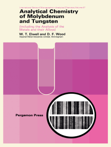 Analytical Chemistry of Molybdenum and Tungsten: Including the Analysis of the Metals and Their Alloys