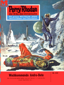 "Perry Rhodan 234: Wachkommando Andro-Beta: Perry Rhodan-Zyklus ""Die Meister der Insel"""