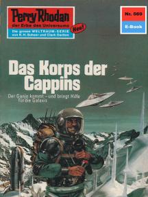 """Perry Rhodan 569: Das Korps der Cappins: Perry Rhodan-Zyklus """"Der Schwarm"""""""