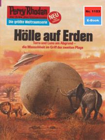 """Perry Rhodan 1153: Hölle auf Erden: Perry Rhodan-Zyklus """"Die endlose Armada"""""""
