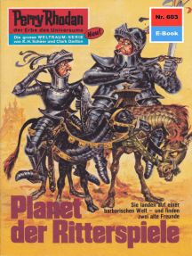 """Perry Rhodan 603: Planet der Ritterspiele: Perry Rhodan-Zyklus """"Das kosmische Schachspiel"""""""