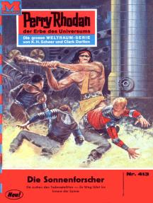 """Perry Rhodan 413: Die Sonnenforscher: Perry Rhodan-Zyklus """"Die Cappins"""""""
