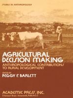 Agricultural Decision Making: Anthropological Contributions to Rural Development