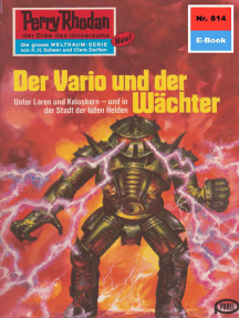 "Perry Rhodan 814: Der Vario und der Wächter: Perry Rhodan-Zyklus ""Bardioc"""